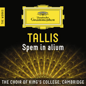 Tallis: Spem in alium – The Works