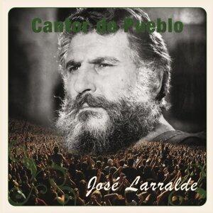 Cantor de Pueblo: Jose Larralde
