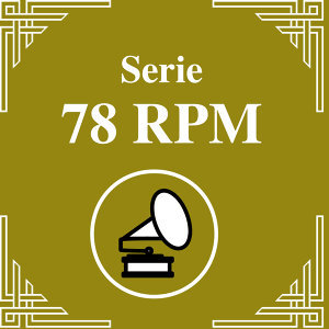 Serie 78 RPM : Juan D'Arienzo Vol.4