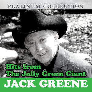 Hits from the Jolly Green Giant: Jack Greene