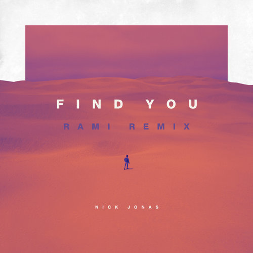 Find You - RAMI Remix