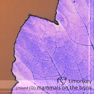 Mammals On The Brink (Mixed CD)