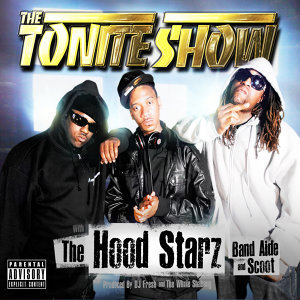 The Tonite Show With The HoodStarz