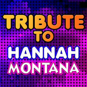 Tribute to Hannah Montana