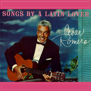 Songs By A Latin Lover
