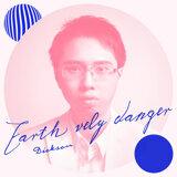 Earth Vely Danger