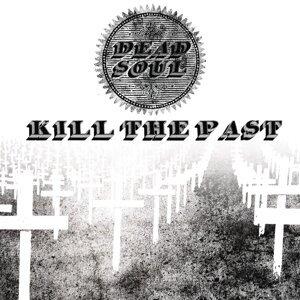 Kill the Past