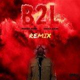 B2L (feat. Gucci Mane) [TAYST Remix]