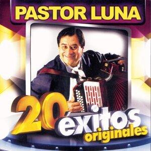 Pastor Luna: 20 Éxitos Originales