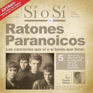 Sí o Sí - Diario del Rock Argentino - Ratones Paranoicos