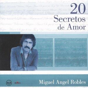20 Secretos de Amor - Miguel Angel Robles