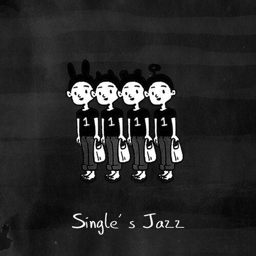 光棍爵:Singles' Jazz