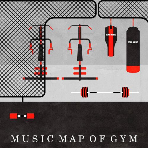運動中心 .音樂地圖 MUSIC MAP OF GYM