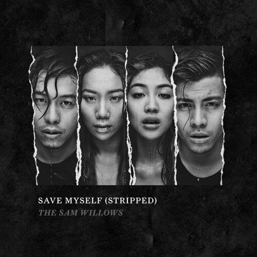 Save Myself - Stripped