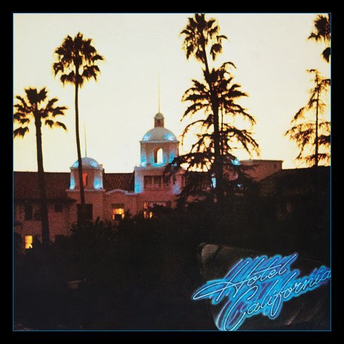 Hotel California - 40th Anniversary Expanded Edition