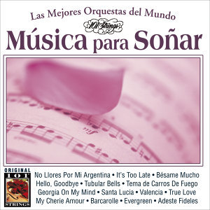 Musica Para Soñar -101 Strings Vol.5