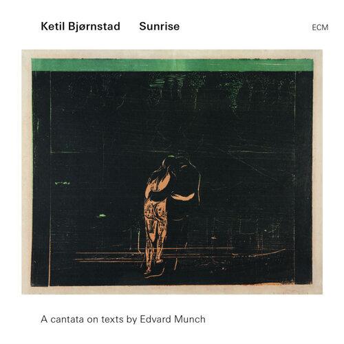 Sunrise - A Cantata On Texts By Edward Munch