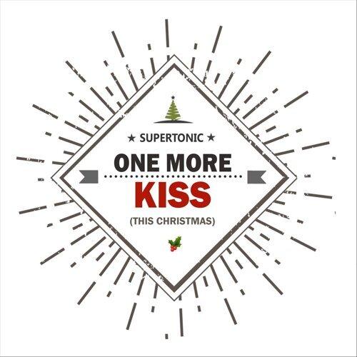One More Kiss (This Christmas)