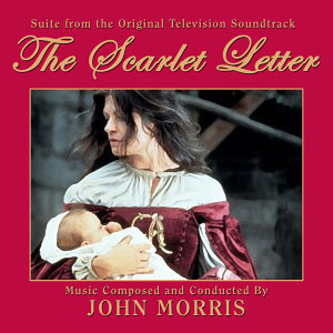 The Scarlet Letter - Suite (from the Original TV Soundtrack Recording)