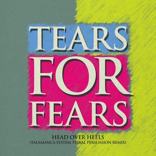 Head Over Heels - Talamanca System Tribal Persuasion Remix