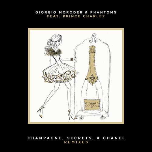 Champagne, Secrets, & Chanel - Remixes