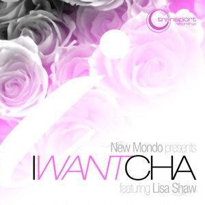I Want Cha (feat. Lisa Shaw)