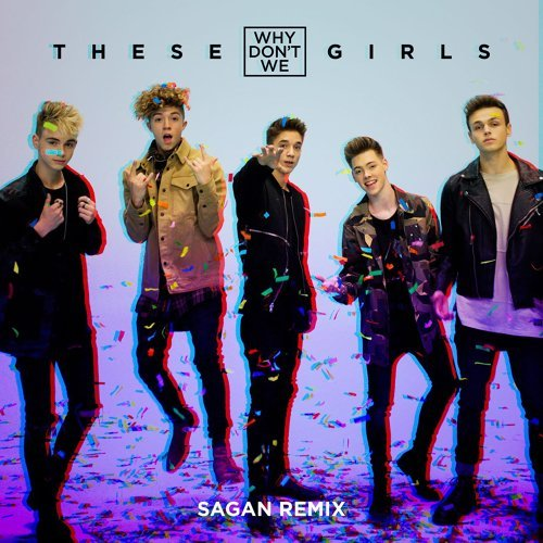 These Girls - Sagan Remix
