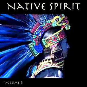 Native Spirit, Vol. 3