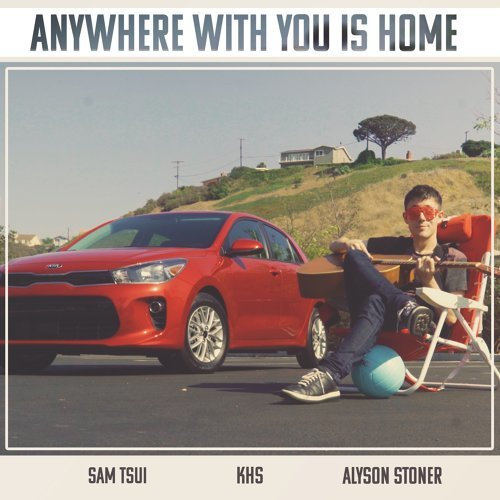 Anywhere With You Is Home