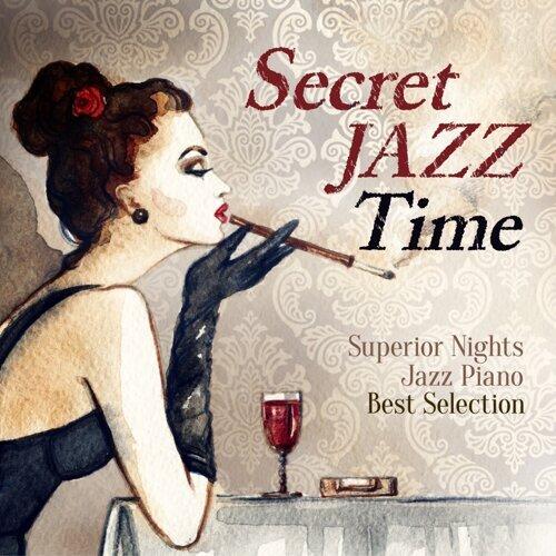 Secret Jazz Time - Superior Nights Jazz Piano - Best Selection