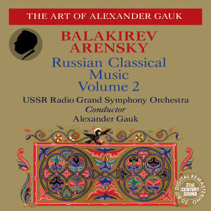 Balakirev: Piano Concerto in F-Sharp Minor, Overtures, Islamey - Arensky: A Dream on the Volga