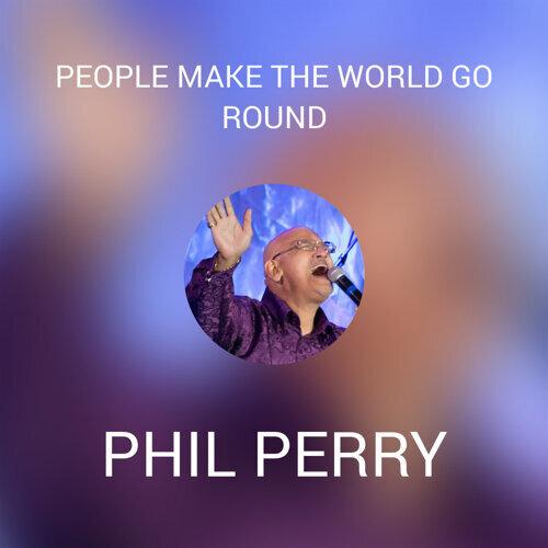 PEOPLE MAKE THE WORLD GO ROUND
