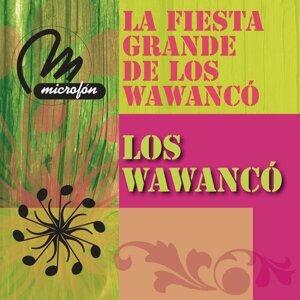 La Fiesta Grande De Los Wawanco