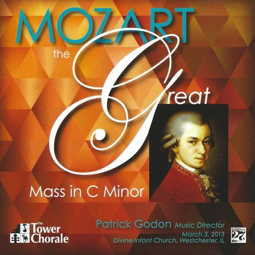 Mozart: The Great Mass in C Minor
