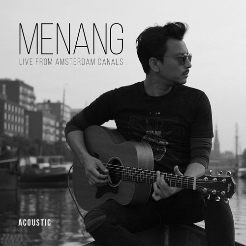 Menang (Live From Amsterdam Canals) - Acoustic