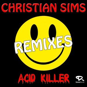 Acid Killer - Remixes