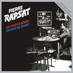 Un coup de rouge, un coup de blues