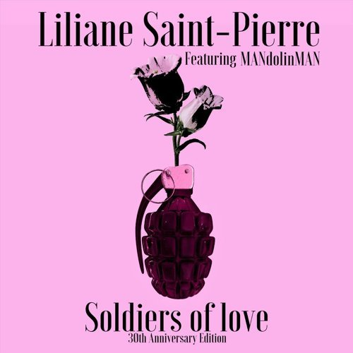Soldiers of Love (30th Anniversary Edition) [feat. Mandolinman]