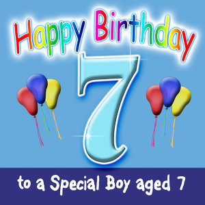 Happy Birthday 7 TODAY! Dance Mix (Boy)