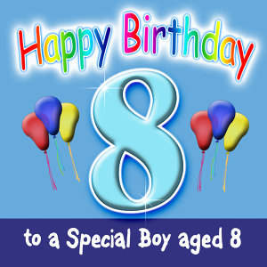 Happy Birthday 8 TODAY! Dance Mix (Boy)