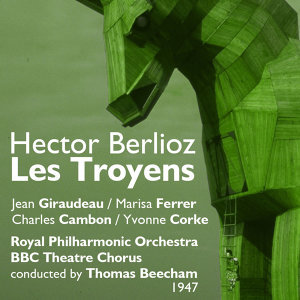 Hector Berlioz : Les Troyens (1947), Volume 1
