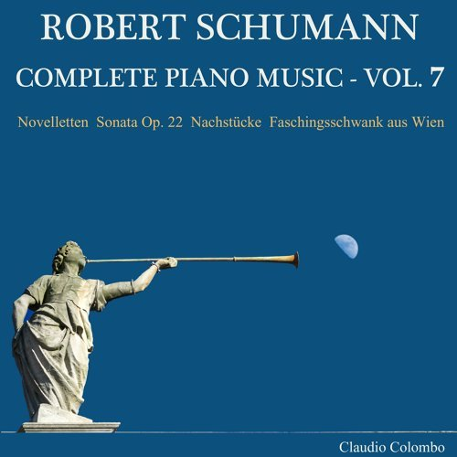 Robert Schumann: Complete Piano Music, Vol. 7