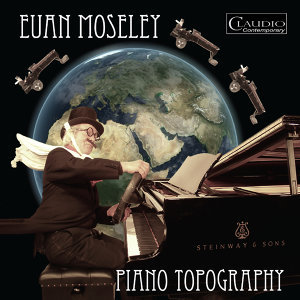 Euan Moseley: Piano Topography, Vol. 1 & 2