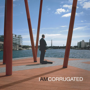 I AM CORRUGATED