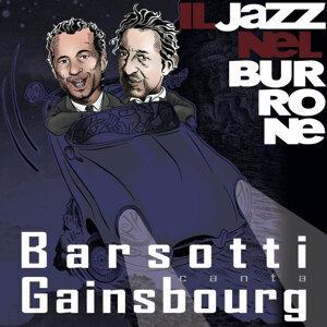 Il Jazz nel Burrone - Barsotti canta Gainsbourg