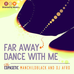 Far Away / Dance With Me EP