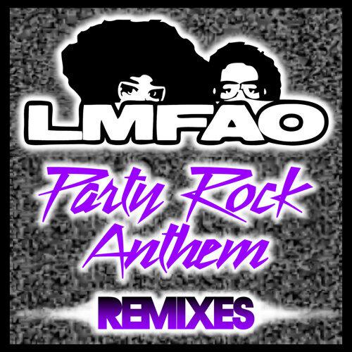 Party Rock Anthem - Remixes