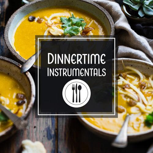 Dinnertime Instrumentals