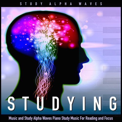 Study Alpha Waves - Studying Music and Study Alpha Waves