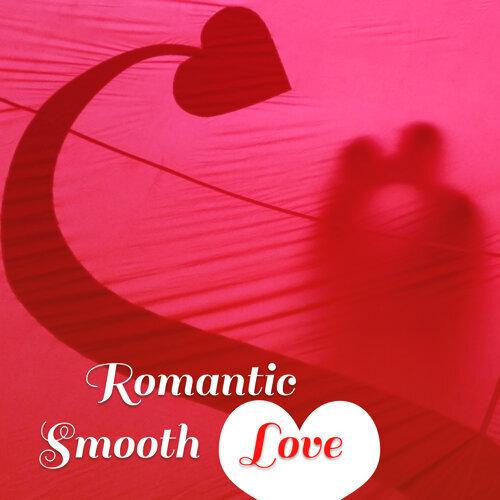 Romantic Smooth Love